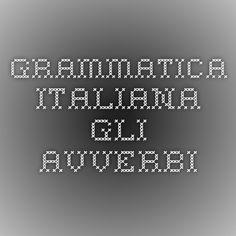 Grammatica italiana - Gli avverbi