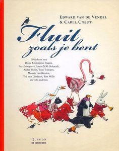 Fluit zoals je bent - een selectie dierengedichten, illustraties Carll Cneut.