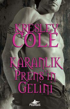 Karanlık Prensin Gelini - Kresley Cole ePub PDF e-Kitap indir Kresley Cole - Karanlık Prensin Gelini ePub eBook Download PDF e-Kitap indir Kresley Cole - Karanlık Prensin Gelini PDF ePub eKitap indir Kadınını korumaya yemin etmiş vahşi bir savaşçının zevk vaadi... Yayından asla ayrılmayan Avcı Lucia gizemli olduğu kadar güzeldir. Fakat sırları hem kendisini hem de sevdiklerini tehdit etmekte ve tehlike her geçen gün büyümektedir. Garreth MacRieve'le birlikte olması çok risklidir ancak… Immortals After Dark, Kresley Cole, Witches Of East End, Dark Books, Paranormal Romance Books, True Blood, Werewolf, Free Ebooks, Bestselling Author