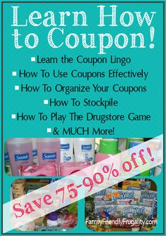 Learn how to coupon and you'll save 50-75% on your groceries and health & beauty purchases!