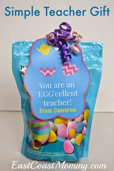 Sooooo cute! Easter Teacher Gift (with FREE PRINTABLE TAGS)