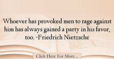 Friedrich Nietzsche Quotes About Men - 45479