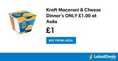 Kraft Macaroni & Cheese Dinner's ONLY £1.00 at Asda
