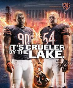 An ad that shows Bears legendary linebacker Brian Urlacher and defensive end Julius Peppers. It incorporates the Bears punishing defense with the climate and geography of Chicago.