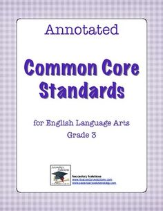 Annotated Common Core standards for third grade