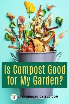 We discuss composting ideas and benefits for your garden, yard and lawn.  Read on to find out how much compost you need and how to make compost for your garden. #CompostForGarden #GardenComposting #Composting #Gardening #UrbanOrganicYield