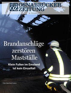 Unsere iPad-Ausgabe vom 28. November beschäftigt sich unter anderem mit den Brandanschlägen auf Mastställe. www.noz.de/digitalabo
