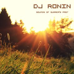 Sounds of Summer's Past | Classic Hip Hop and R Dj MIX von DJ RO-NIN aus Tokyo ( Stream und Download ) - Atomlabor Wuppertal Blog
