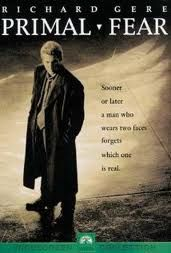 .Primal Fear - The movie that introduced me to Edward Norton.  He was brilliant in this.  Gere fighting for Norton's innocence in court was wonderfully set.  The moment where it all comes unhinged was magnificently done.  Great story and great acting.  Worth a watch