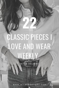 Wit & Delight shares the 22 pieces that should be in your closet