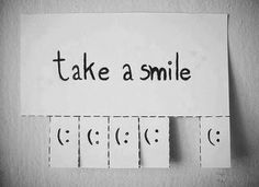 Take a smile will ya Words Quotes, Wise Words, Me Quotes, Sayings, Image Emotion, Take A Smile, Urbane Kunst, Make Me Happy, Positive Vibes