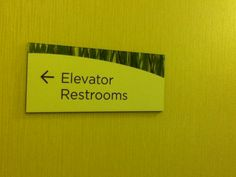 Save time, make a potty stop on your way to the upper floors.