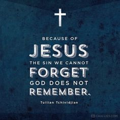 """QUOTE via Tim Challies  """"Because of Jesus the sin we cannot forget God does not remember."""" (Tullian Tchividjian)  http://ift.tt/1H6hyQe Facebook/smpsocialmediamarketing @smpsocialmedia"""