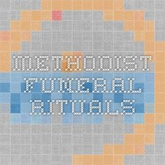 Methodist Funeral Rituals