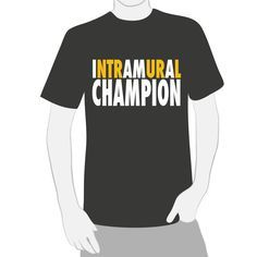 Image result for intramural champion shirts 2018