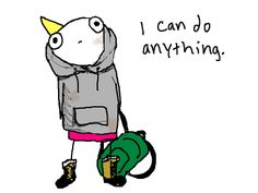"""Hitting rock bottom can be oddly freeing. """"I can do anything."""" From """"Adventures in Depression, Part I"""" a Hyperbole and a Half story by Allie Brosh. #inspirational #funny #quotes #inspiring #words #self #empowerment #empowering #strength #fearless #mental #health #illness #recovery #truth"""