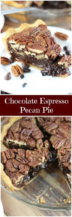 Chocolate Espresso Pecan Pie! Traditional sweet and gooey pecan pie gets a makeover with the addition of rich and melty chocolate, and coffee!