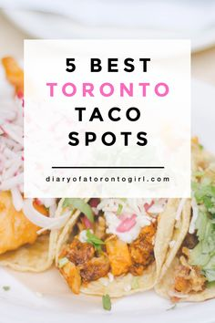 WHTI Compliant Journey Files And Passport Alterations After June Of 2009 The Best Toronto Taco Spots Top Places To Eat In Toronto Where To Eat In Toronto Best Cheap Toronto Restaurants Toronto Travel, Ontario Travel, Taco Spot, Taco Restaurant, Endocannabinoid System, Food Spot, Mexican Food Recipes, Ethnic Recipes, Best Dishes
