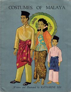 vintage Asian fashion book Costumes of Malaya, gorgeous illustrations, guide to Malaysian ethnic clothing styles for men, women, children - Costumes of Malaya - Book Costumes, Children Costumes, Children Clothing, Old Film Posters, 60s Art, Fashion Vector, Asian History, Vintage Travel Posters, Illustrations And Posters