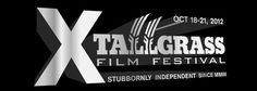 10th annual Tallgrass Film Festival, October 18-21, 2012 in Wichita, KS! Stubbornly Independent since 2003.