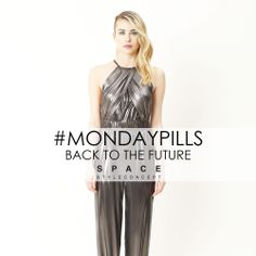 Choose the Futuristic Jumpsuit Space Style Concept for a good start the week.  #MondayPills
