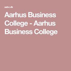 Aarhus Business College - Aarhus Business College