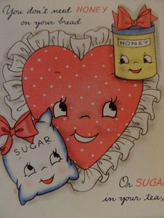 #50 ANTHROPOMORPHIC SUGAR HONEY PIE & CAKE SOMEMONE SWEET VINTAGE VALENTINE CARD