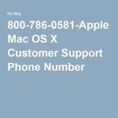 800-786-0581-Apple Mac OS X Customer Support Phone Number