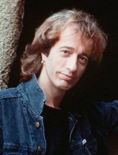 I've just got to get a message to you, Robin Gibb. I miss you.
