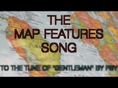 The Map Features Song (Gentleman by PSY) - YouTube