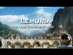 Lemuria and the Lemurians [FULL VIDEO] - YouTube