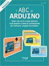 Migliori libri su Arduino programmazione ed esempi - PROGETTI ARDUINO