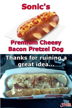 Disappointed with Sonic's Pretzel Hot Dog... Great idea, poor execution.