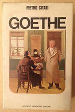 Goethe, Pietro Citati (Mondadori, 1977)