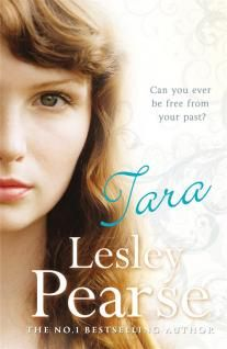 Tara by Lesley Pearse - Can Tara ever be free of the legacy of her mother? #LesleyPearse #books