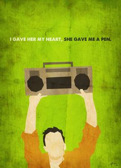 Say Anything [80's Poster Series] by ~trevordraws on deviantART -- these are amazinggg :D