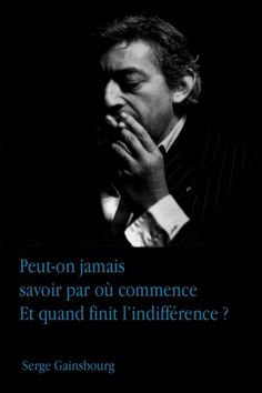 #quotes, #citations, #pixword, #gainsbourg