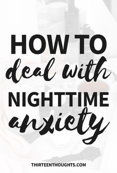 """How to deal with nighttime anxiety. I've had an anxious mind, ever since I can remember. Long before I even knew what """"anxiety"""" was, that it was a """"thing"""" Deal With Anxiety, Anxiety Tips, Anxiety Help, Stress And Anxiety, Anxiety Cure, Anxiety Relief, Stress Relief, Health"""
