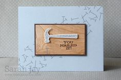 Gallery Idol: You Nailed It by criminalgrace - Cards and Paper Crafts at Splitcoaststampers Boy Cards, Kids Cards, Card Making Inspiration, Making Ideas, Paper Crafts Magazine, Fathers Day Cards, Scrapbook Cards, Scrapbooking, Card Maker