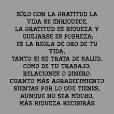 〽️️Solo con la gratitud la vida se enriquece...