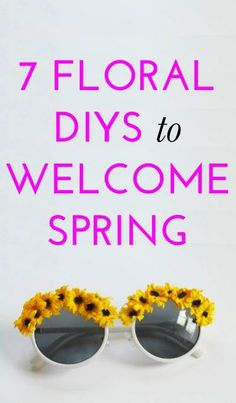 7 pretty floral DIY projects to help you get ready for spring!