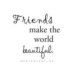 59 True Friendship Quotes - Best Friends Forever Quotes - Page 4 of 6 - BoomSumo Quotes True Friendship Quotes, Bff Quotes, Best Friend Quotes, Girl Quotes, Quotes To Live By, Funny Quotes, Fun With Friends Quotes, Valentines Quotes For Friends Friendship, Beautiful Friend Quotes