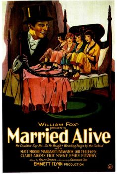 Usually.  Married Alive 1927