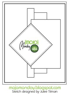 I can not believe Mojo Monday just posted their card sketch. That's a whole lot of inspiration! Mojo Monday sketches are defin. Scrapbook Sketches, Card Sketches, Scrapbook Cards, Scrapbook Layouts, Map Sketch, Card Making Templates, Karten Diy, Spellbinders Cards, Card Patterns