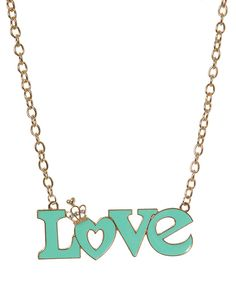 rue21 Love Necklace. $7.99 at the rue 21 i go to im pretty sure it aint this expensive