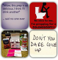 Colonoscopy coming up? This is for you Channon Mack!