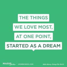 Quote by Marie Forleo on Dreams and Passion Great Quotes, Quotes To Live By, Me Quotes, Funny Quotes, Inspirational Quotes, Motivational, Marie Forleo, Work Motivation, Thing 1