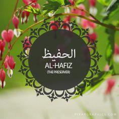Al-Hafiz,The Preserver,Islam,Muslim,99 Names
