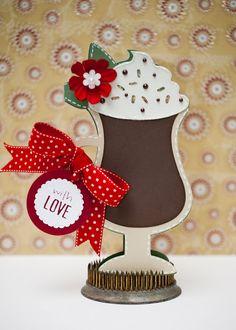 "love you a latte cricut cartridge | Paisley Pair Designs: Cricut ""Love You A Latte"" Cappuccino Shape Card"