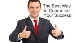 The Best Way to Guarantee Success. #Business #Entrepreneur http://ift.tt/2fz1FdO